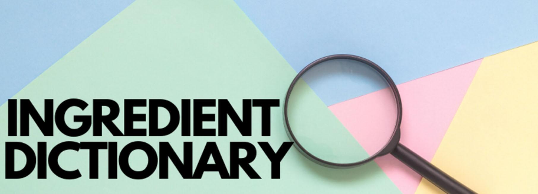 ingredient dictionary